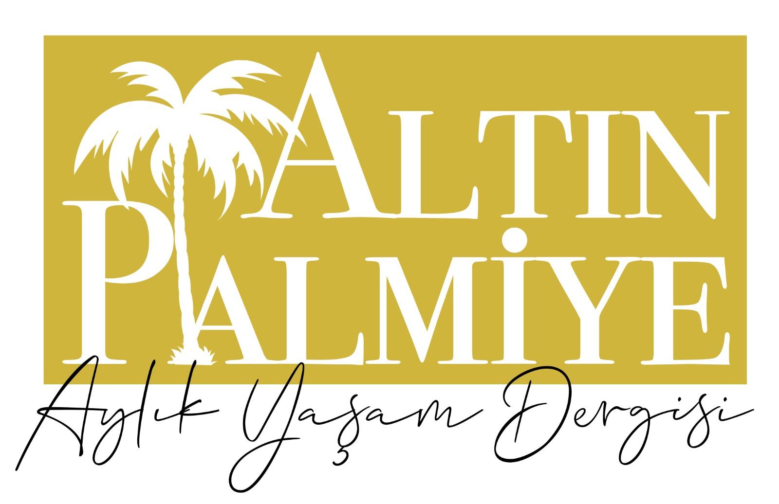 Altın Palmiye Aylık Yaşam Dergisi
